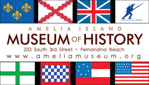 Eight Flags Museum Magnet | Amelia Island Museum of History
