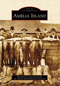 Amelia Island: Images of America Book | The Book Loft