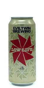 Evil Twin Brewing - Low Life