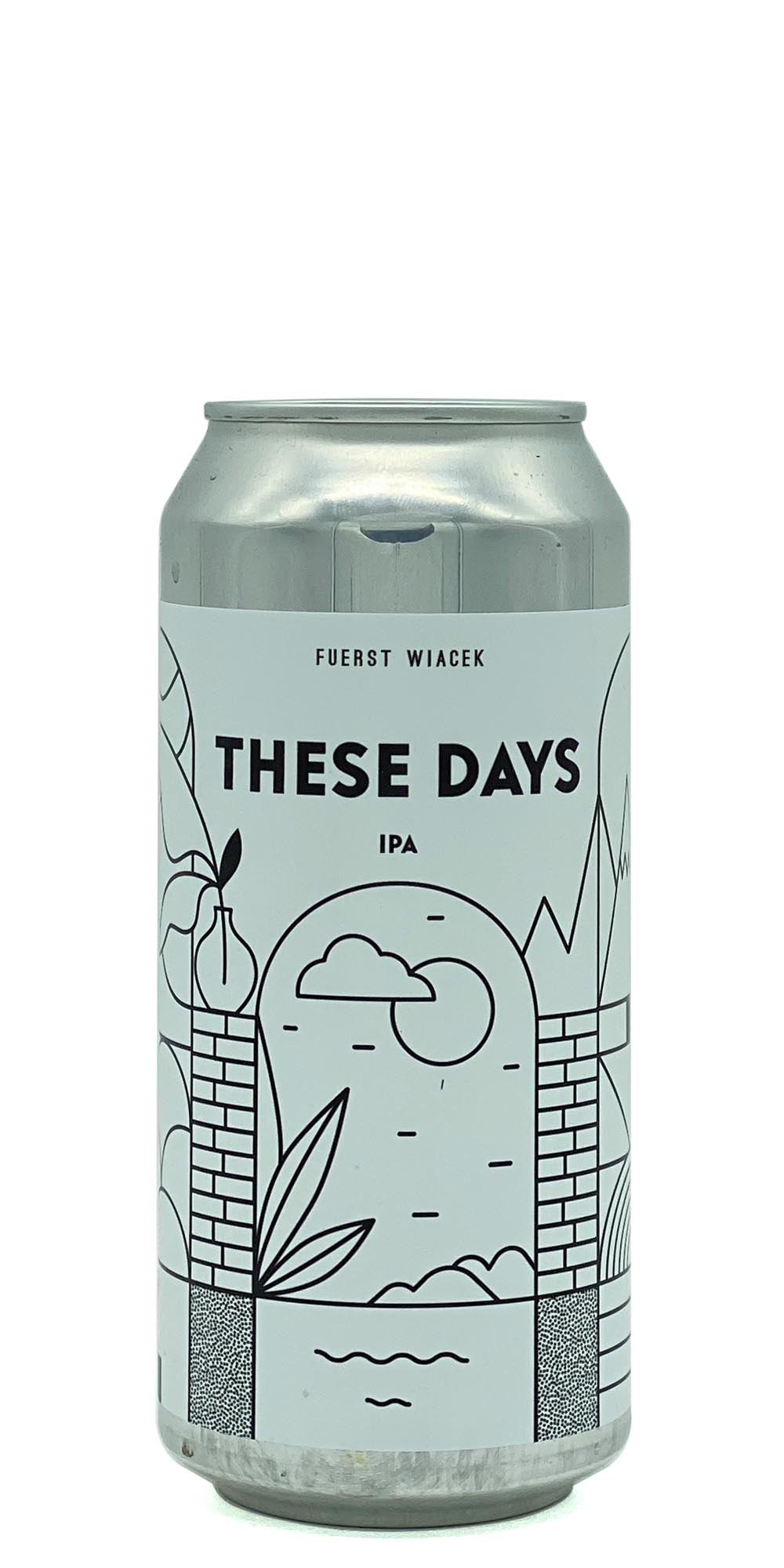 Fuerst Wiacek - These Days - Drikbeer - Order Craft Beer Online
