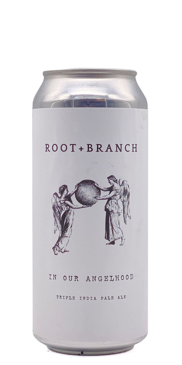 Root + Branch - In Our Angelhood