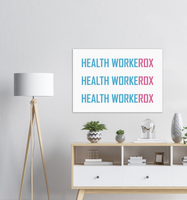 GLOBAL: Poster - HEALTH WORKEROX….Three Cheers!