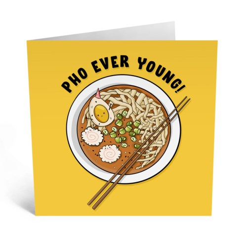 Pho Ever Young - Blank Card