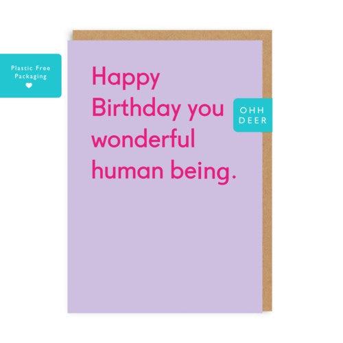 Wonderful Human Being - Birthday Card