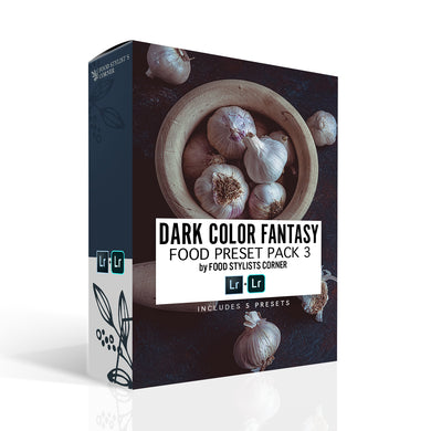 DARK COLOR FANTASY Food Preset Pack 3 by FSC - Food Stylists Corner