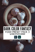 Load image into Gallery viewer, DARK COLOR FANTASY |  Food Preset Pack 3 by FSC - DIGITAL DOWNLOAD - Food Stylists Corner