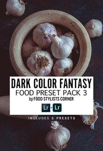 DARK COLOR FANTASY |  Food Preset Pack 3 by FSC - DIGITAL DOWNLOAD - Food Stylists Corner