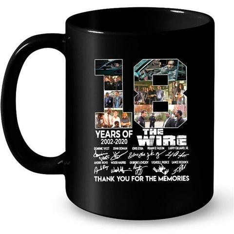 18 Years Of The Wire 2002 2020 Thank You For The Memories 11Oz/ 15Oz Mug