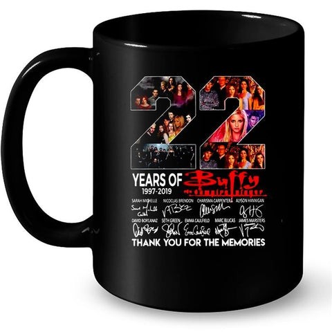 22 Years Of Buffy The Vampire Slayer 1997-2019 Thank You For The Memories 11Oz/ 15Oz Mug