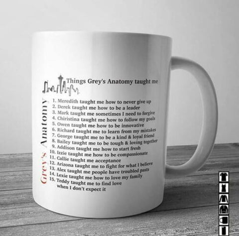 10 Things 'Grey'S Anatomy' Taught Me About Living Grey'S Anatomy Quotes White Mug