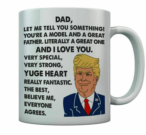 11 oz Coffee Ceramic Mug Donald Trump Father's Day Funny Gift For Dad