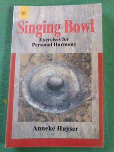 Singing Bowl Exercises for Personal Harmony Book