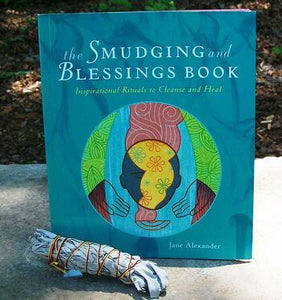Smudging and Blessings Book ~ By Jane Alexander