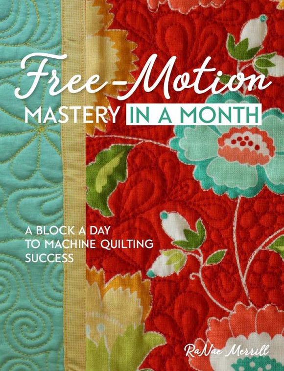 Free-Motion Mastery in a Month book