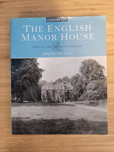 Load image into Gallery viewer, The English Manor House by Jeremy Musson
