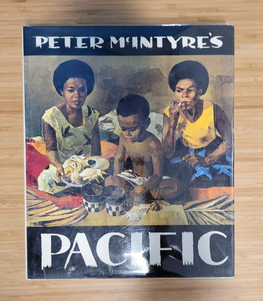 Peter McIntyre's Pacific by Peter McIntyre (Signed Copy)