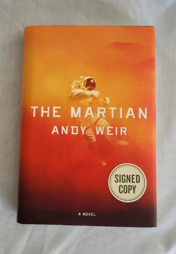The Martian by Andy Weir (Signed Copy)