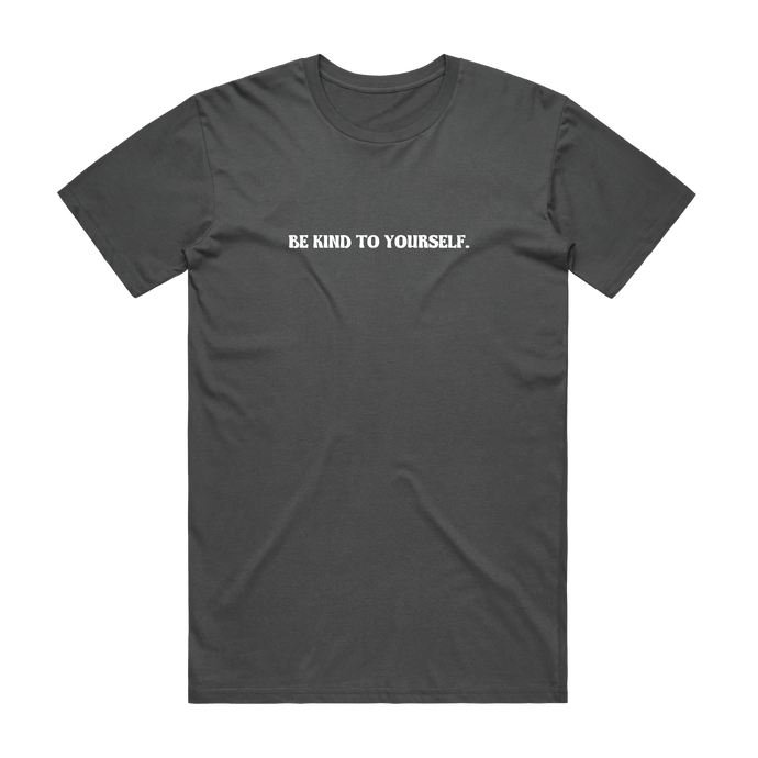 Be Kind To Yourself Tee-Charcoal