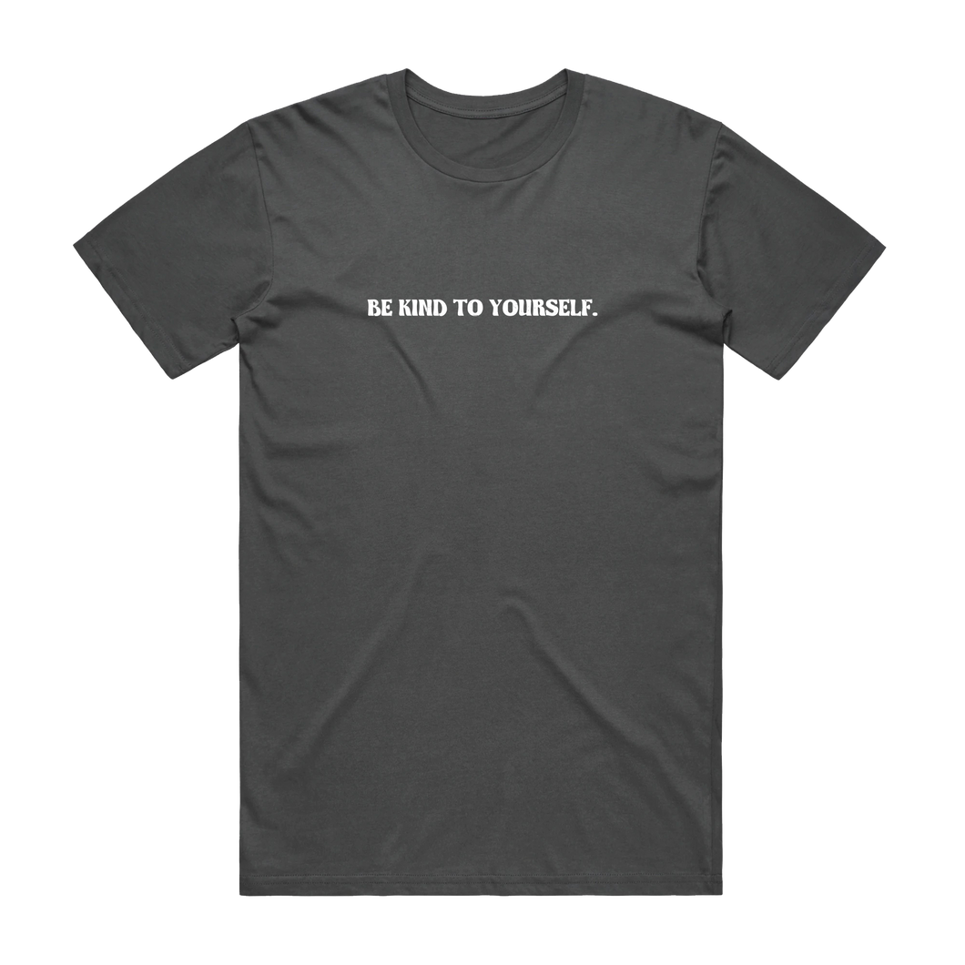 Be Kind To Yourself Tee-Charcoal (Premium)