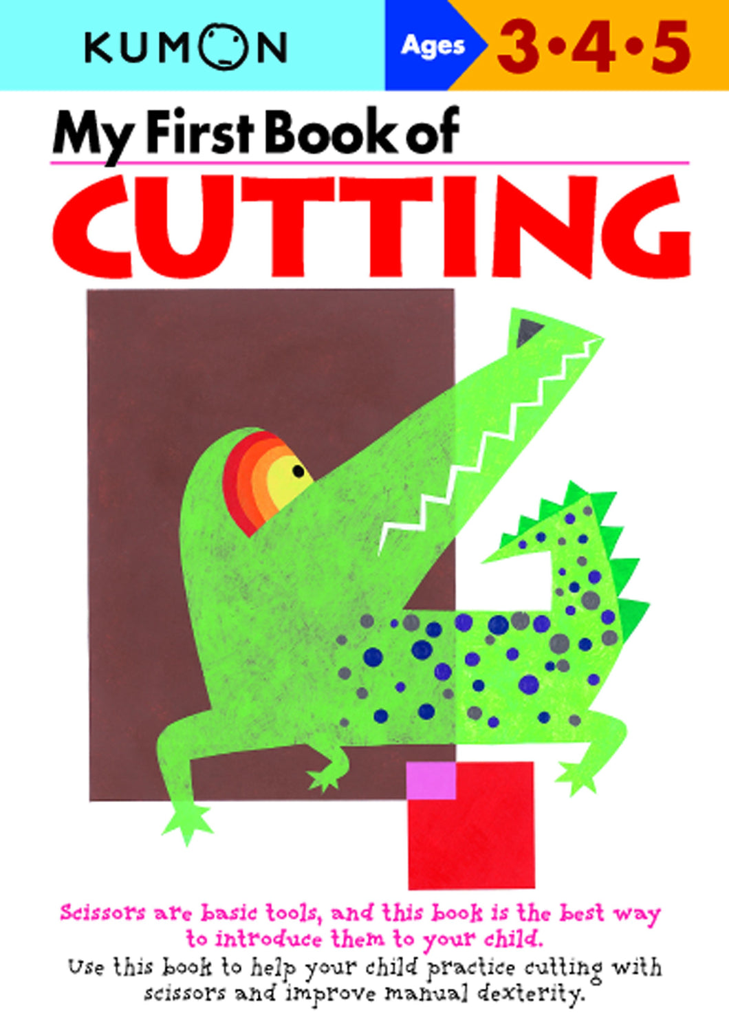 My First Book of Cutting: Ages 3, 4, 5