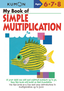 My Book of Simple Multiplication: Ages 6, 7, 8