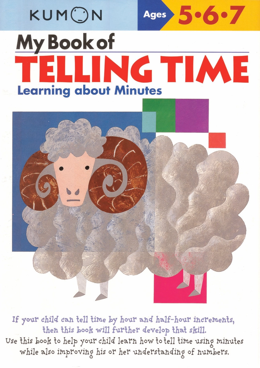 My Book of Telling Time - Learning about Minutes: Ages 5, 6, 7