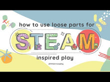 Load and play video in Gallery viewer, Loose Parts STEAM Play Introduction