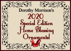 Dorothy Morrison's 2020 Special Edition Home Blessings Ornaments