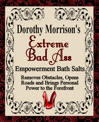 Dorothy Morrison's Extreme Bad Ass Bath Salts