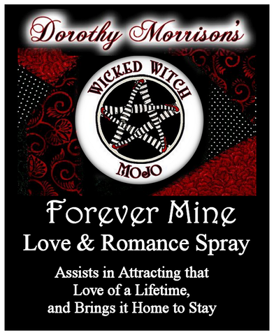 Dorothy Morrison's Wicked Witch Mojo Forever Mine Spray