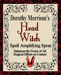 Dorothy Morrison's Special Edition Head Witch Spell Amplifying  Spray
