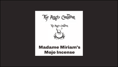 The Angry Cauldron Madame Miriam's Mojo Incense