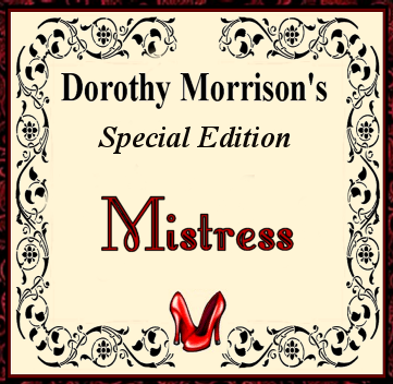 Dorothy Morrison's Special  Edition Mistress Oil
