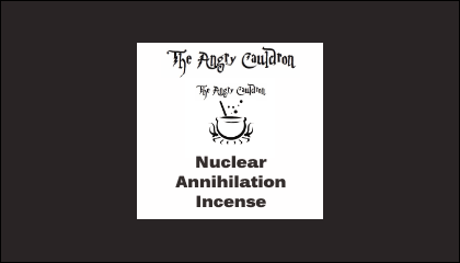 The Angry Cauldron Nuclear Annihilation Incense