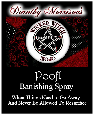 Dorothy Morrison's Wicked Witch Mojo Poof Spray