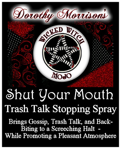 Dorothy Morrison's Wicked Witch Mojo Shut Your Mouth Spray