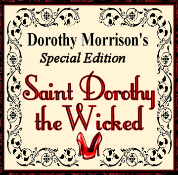 Dorothy Morrison's Special Edition St. Dorothy the Wicked Oil