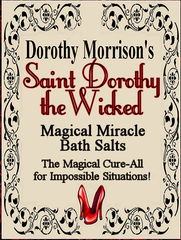 Dorothy Morrison's St. Dorothy the Wicked Bath Salts