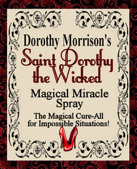 Dorothy Morrison's Special Edition St. Dorothy the Wicked Spray