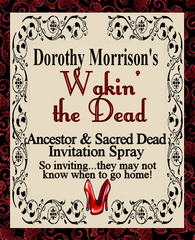 Dorothy Morrison's Special Edition Wakin' the Dead Spray