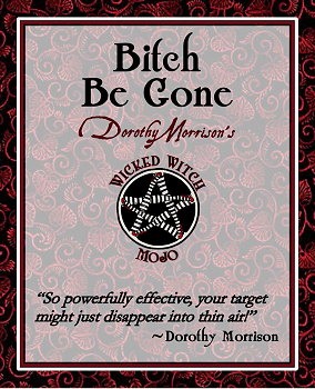 Dorothy Morrison's Wicked Witch Mojo Bitch Be Gone Candle
