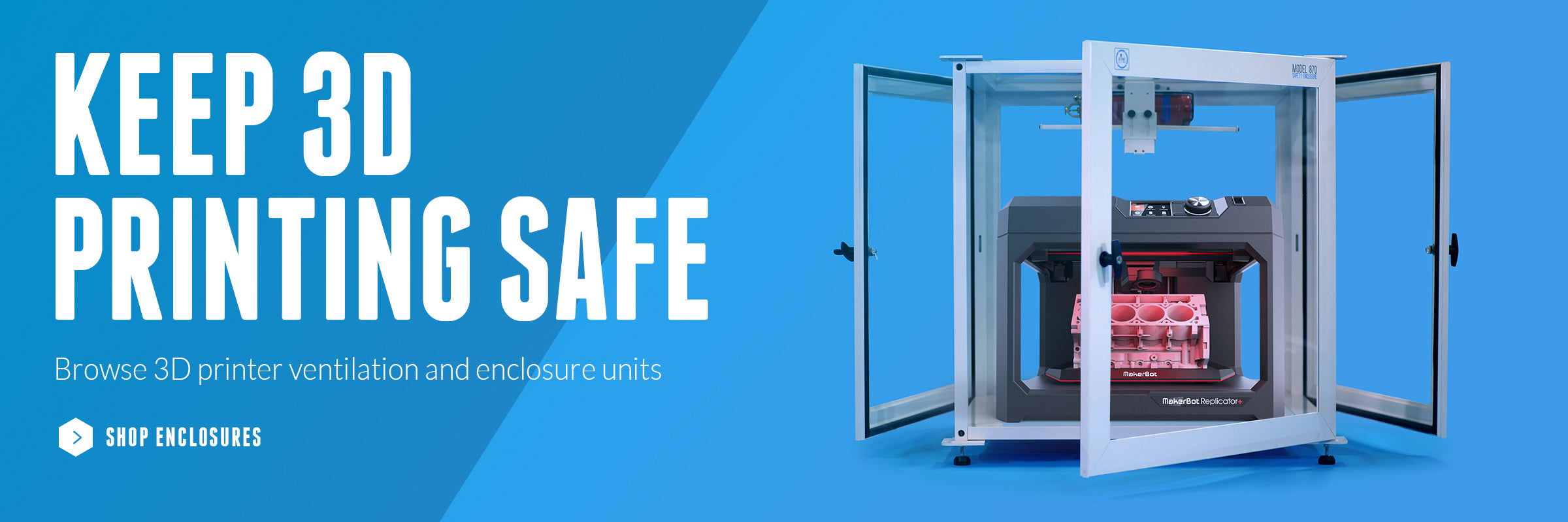 3D Printer Enclosures and Filtration Systems