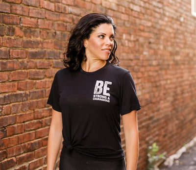 BE Strong & Courageous T-shirt - SW Inspire | Inspire Kindness | The Dash Poem