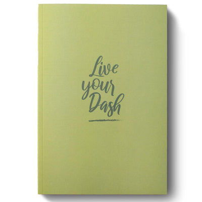 Live Your Dash Journal - SW Inspire | Inspire Kindness | The Dash Poem