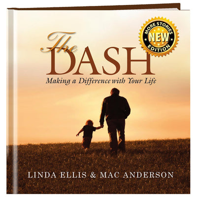 The Dash Book (Classic Cover) - SW Inspire | Inspire Kindness | The Dash Poem