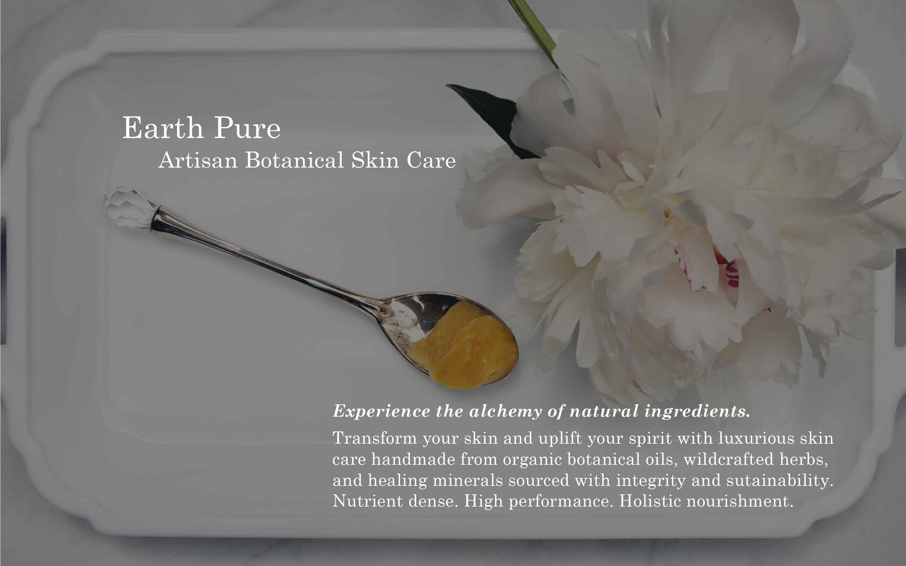 luxurious high performance organic skin care made by hand from sustainably sourced pure ingredients.