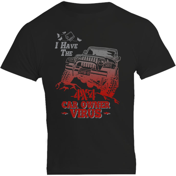 4X4 Car Owner Virus - Unisex Tee - Graphic Tees Australia