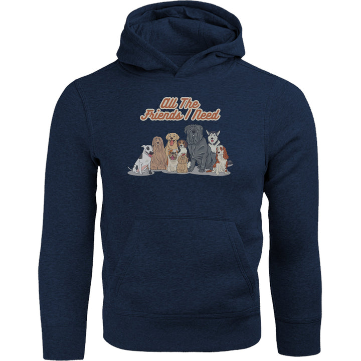 All The Friends I Need - Adult & Youth Hoodie - Graphic Tees Australia