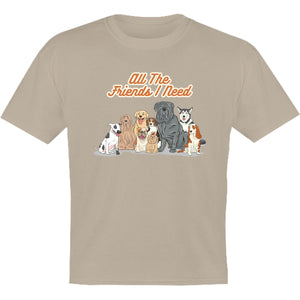All The Friends I Need - Youth & Infant Tee - Graphic Tees Australia