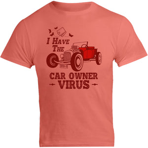 Car Owner Virus - Unisex Tee - Graphic Tees Australia